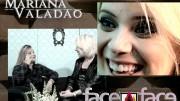 Face a Face com Mariana Valadão