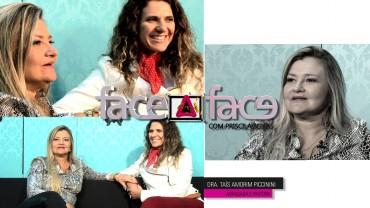 Face a Face com Tais Amorim