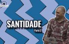 Bolados_Santidade2
